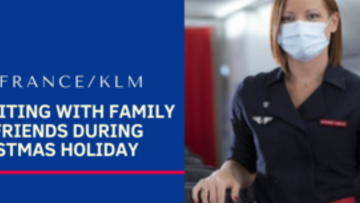 Air France/KLM: Reuniting with family and friends during Christmas Holiday