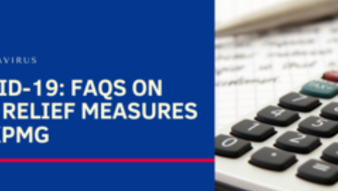 COVID-19: FAQs on tax relief measures by KPMG