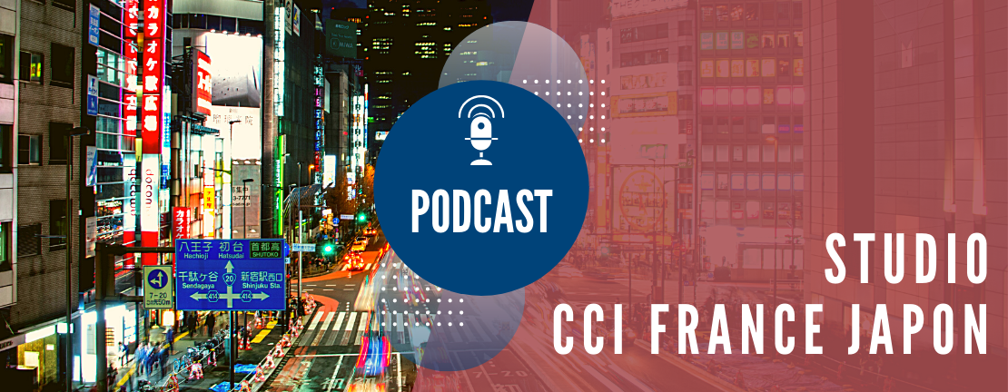 "Podcast ""Studio CCI France Japon"""